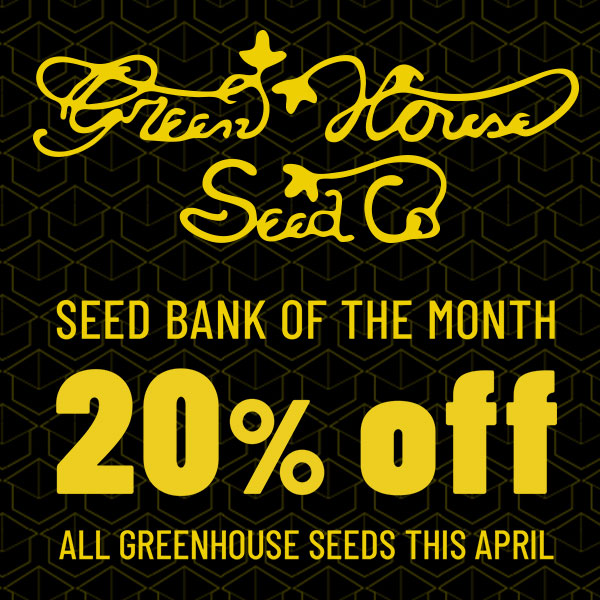 20% off Greenhouse Seeds SALE