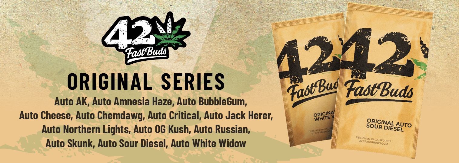 Original Series Fast Buds New Strains
